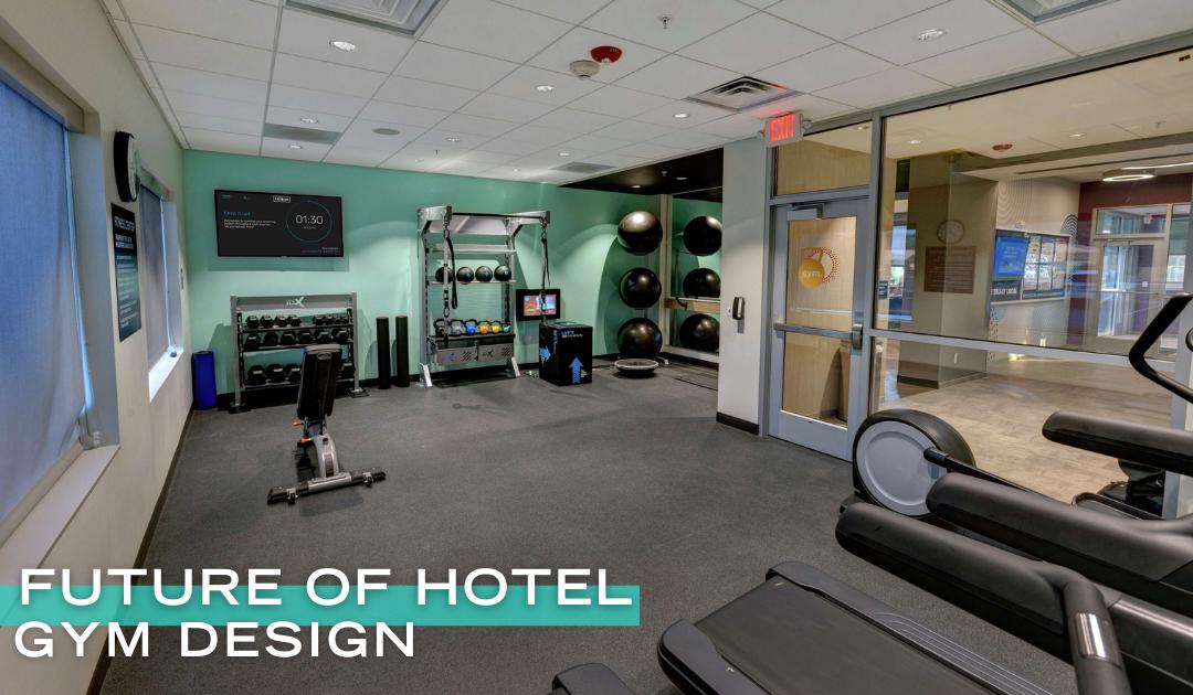 The Future of Hotel Gym Design